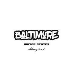 United states baltimore maryland city graffitti vector