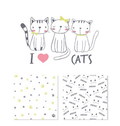 i love cats surface design and 2 seamless patterns vector image