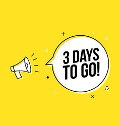 3 days to go countdown background days vector
