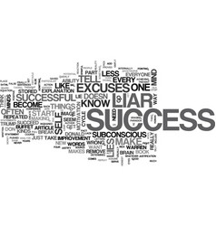 are you a success liar text word cloud concept vector image