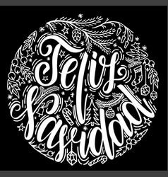 Feliz navidad lettering feliz navidad translated vector