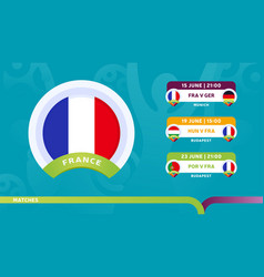 france national team schedule matches in the vector image