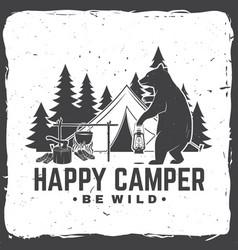 Happy camper be wild vector
