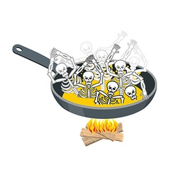 Sinners in pan Skeletons in boiling oil Hells vector image