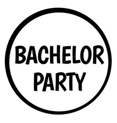 Bachelor party stamp on white isolated vector