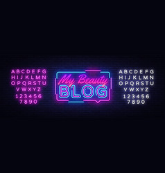 my beauty blog neon sign blogging design vector image