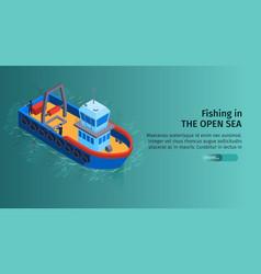 Sea fishing boat banner vector