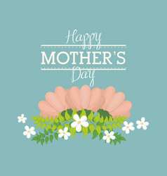 happy mothers day card with flower decorative vector image