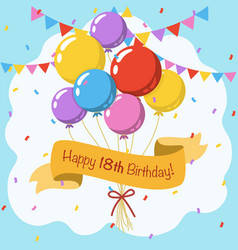 Happy 18th birthday colorful greeting card vector