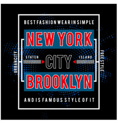 new york typography design for t-shirt pri vector image