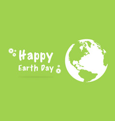 happy earth day with green background vector image