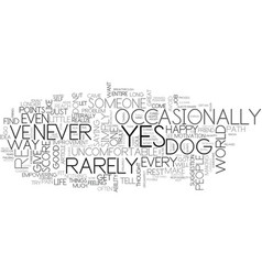 are you a yes dog text word cloud concept vector image