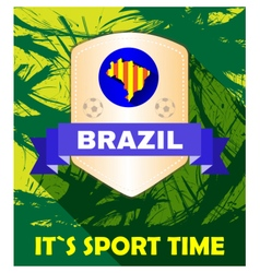 Digital brasil it is sport time vector image vector image