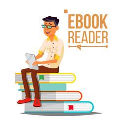 e-book reader man contemporary education vector image