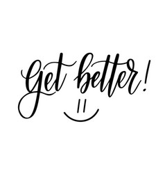 Get better motivational nice postcard vector