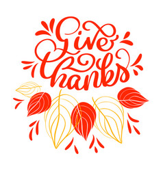 hand drawn give thanks typography text vector image