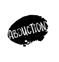 Abduction rubber stamp vector