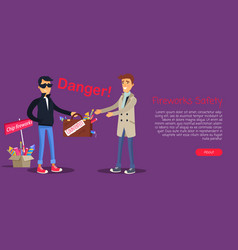 Fireworks safety man buying counterfeit elements vector