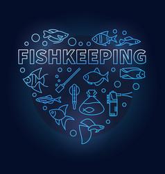 Fishkeeping blue concept in vector