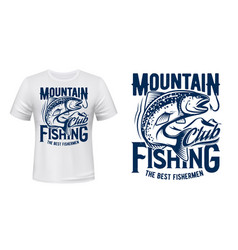 Salmon or trout fish t-shirt print fishing club vector