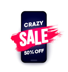 crazy sale offer brush stroke on smartphone vector image
