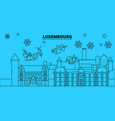 Luxembourg luxembourg winter holidays skyline vector