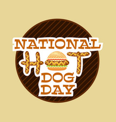 National hot dog day poster for fast foods vector
