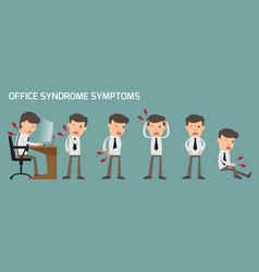 Business man have office syndrome symptoms and vector