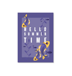 hello summer time poster trendy seasonal vector image