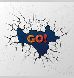 cracks with slogan vector image