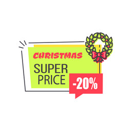 Christmas super price label with 20 discount vector