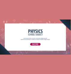 Physics subject back to school background vector
