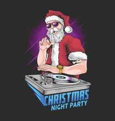 Santa claus christmas music dj night party vector