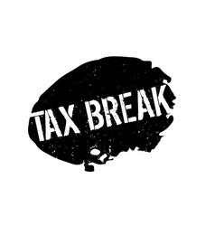 Tax break rubber stamp vector