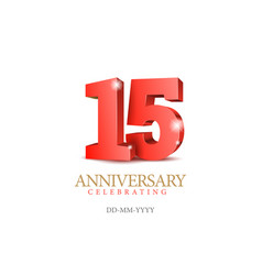 Anniversary 15 red 3d numbers vector