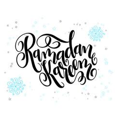 Hand lettering greetings ramadan kareem vector