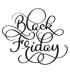 black friday calligraphy text on white background vector image