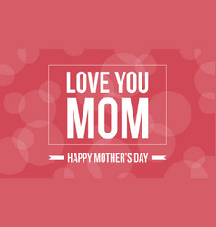 Art mother day background style vector