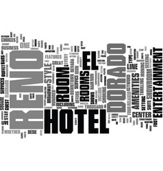 El dorado hotel reno text background word cloud vector