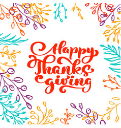 happy thanksgiving calligraphy text with frame of vector image