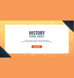 History subject back to school background vector