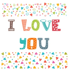 I love you St Valentines greeting card template vector