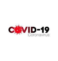 Covid19-19 coronavirus concept inscription vector