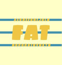 fat font alphabet vector image