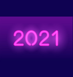 neon 2021 year realistic pink glowing vector image