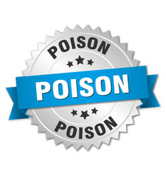 Poison round isolated silver badge vector