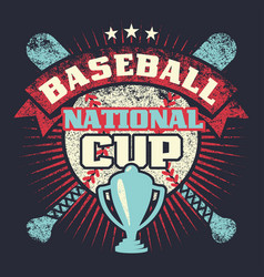 baseball grunge vintage poster with cup stars vector image