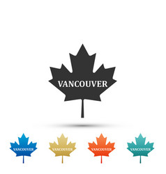 Canadian maple leaf with city name vancouver icon vector
