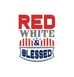 red white and blessed vector image