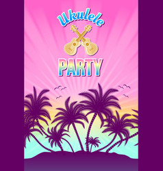ukulele party with palm trees and sunset vector image